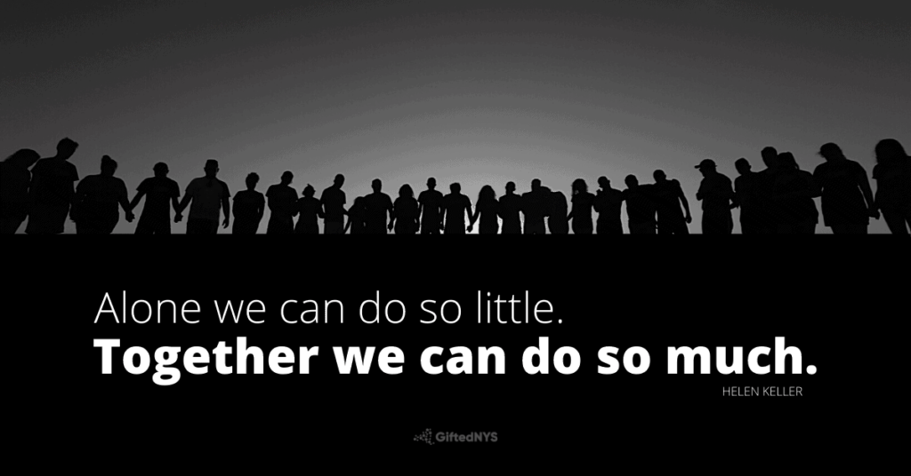 Together we can do so much.   GiftedNYS
